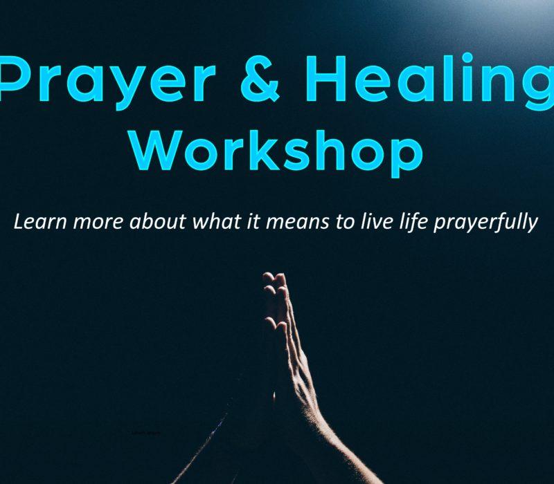 Prayer & Healing  Workshop