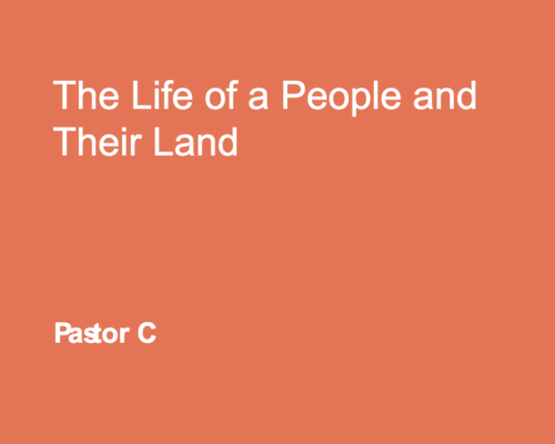 The Life Of The People And Their Land