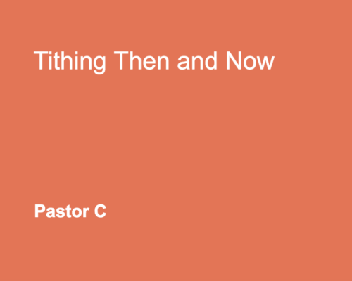 Tithing Then And Now