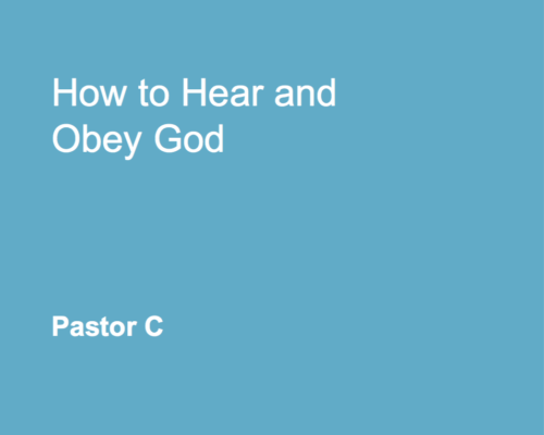 How to Hear and Obey God