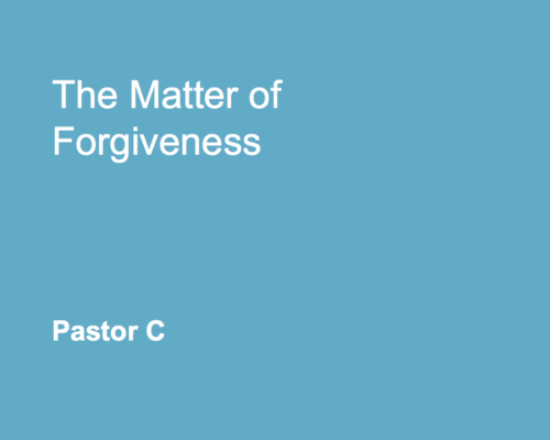 The Matter of Forgiveness