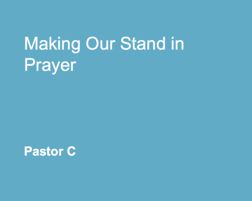 Making Our Stand in Prayer