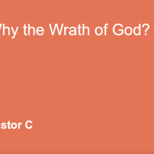 Why The Wrath of God
