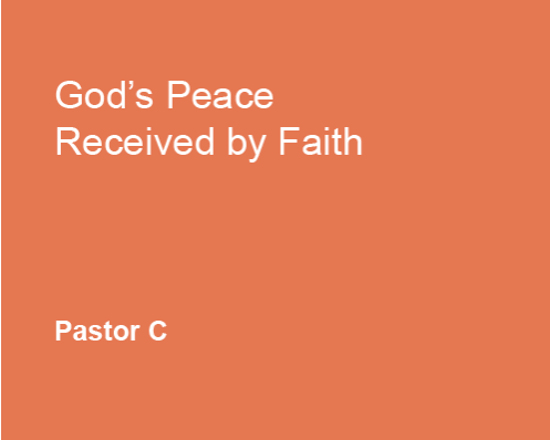 God's Peace Received by Faith