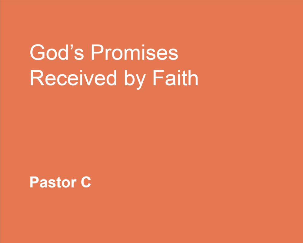 God's Promises Received by Faith
