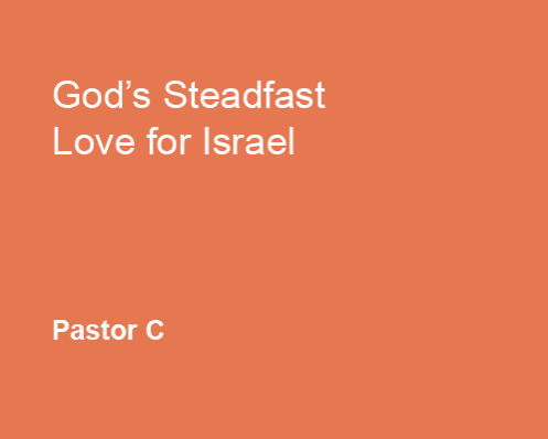 God's Steadfast Love for Israel