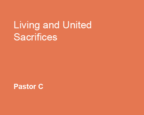 Living and United Sacrifices