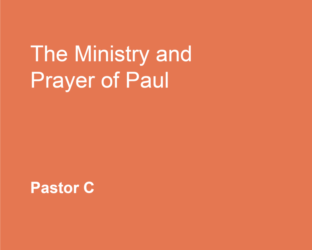The Ministry and Prayer of Paul
