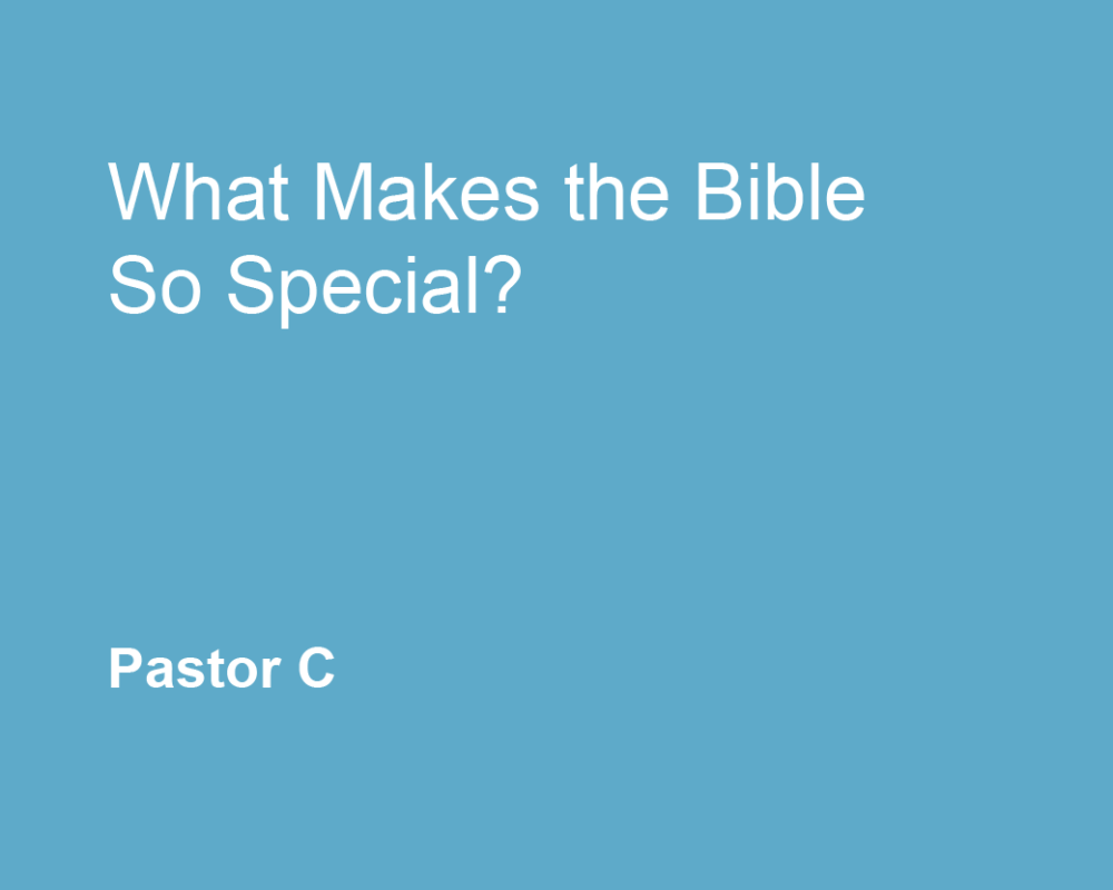 What Makes The Bible So Special?
