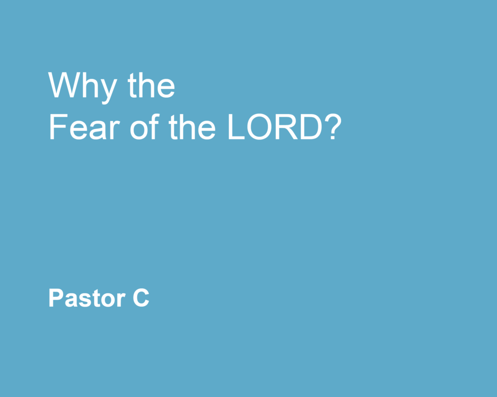 Why The Fear Of The Lord