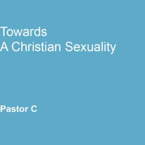 Toward a Christian Sexuality