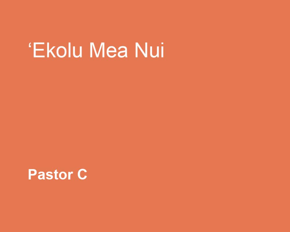 'Ekolu Mea Nui