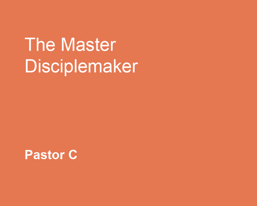 The Master Disciplemaker