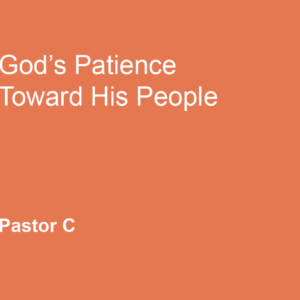 God's Patience Toward His People