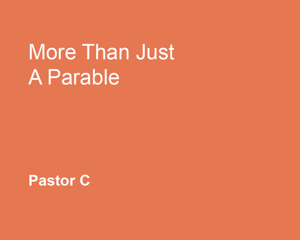 More Than Just a Parable