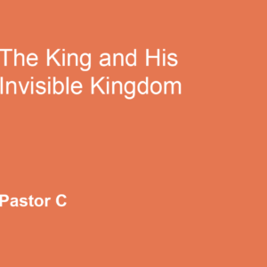 The King and His Invisible Kingdom