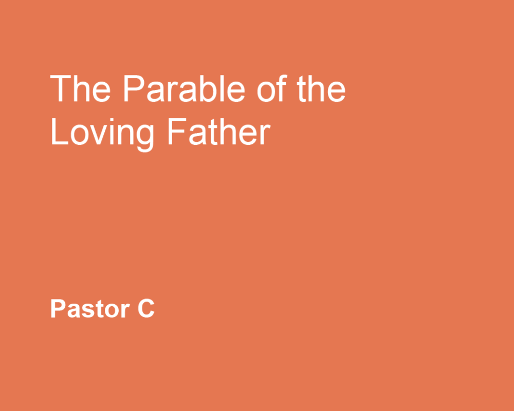 The Parable of the Loving Father