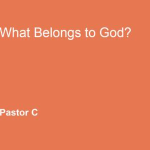 What Belongs to God?
