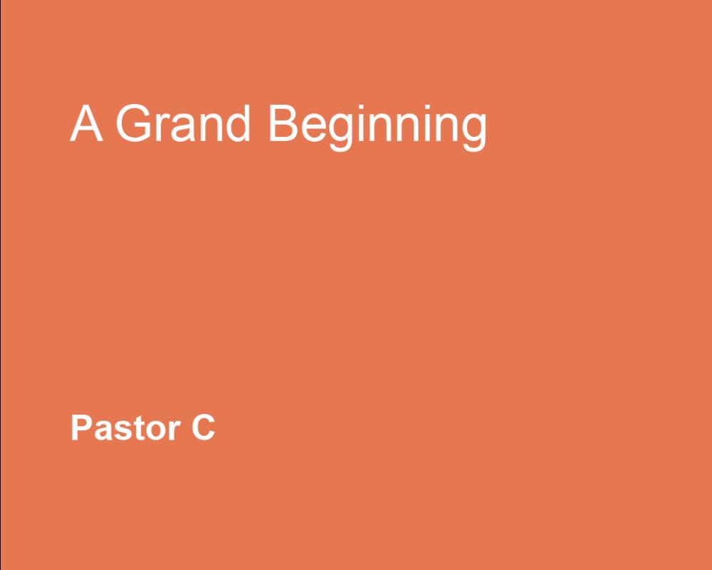 A Grand Beginning