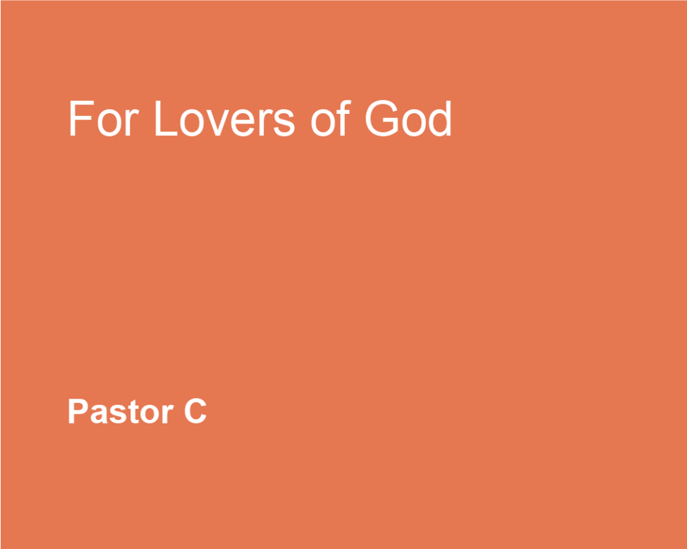 For Lovers of God