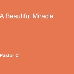 A Beautiful Miracle
