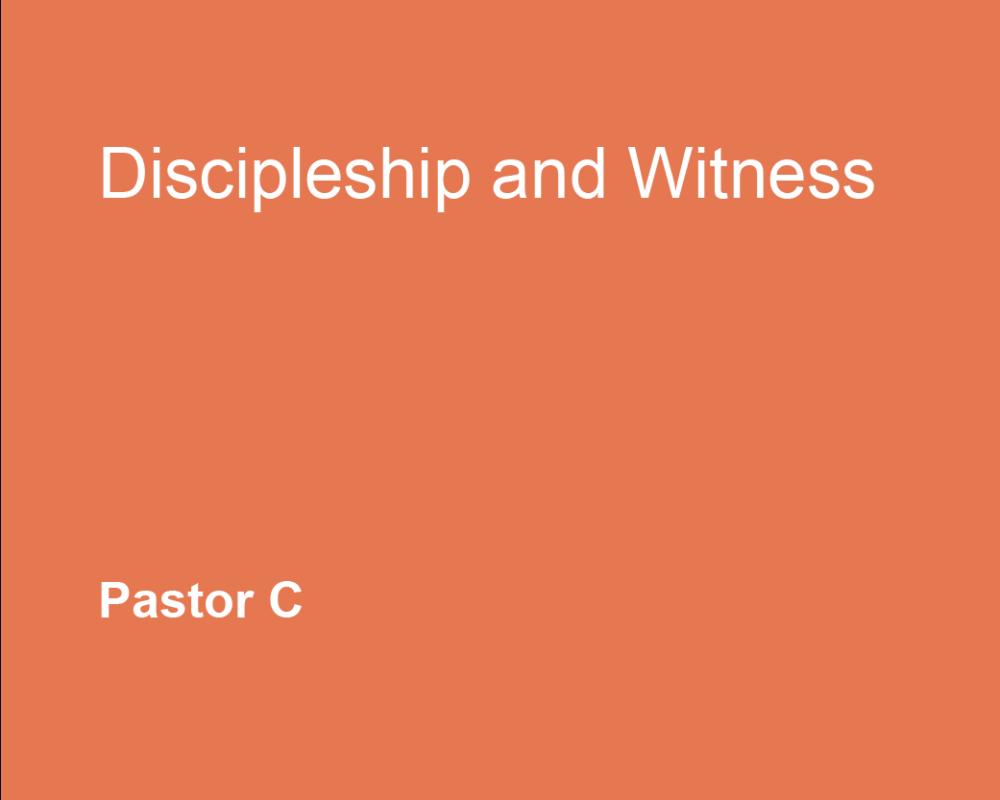 Discipleship & Witness